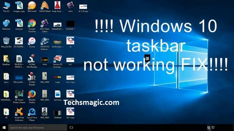 Know How To Fix Broken Taskbar Windows 10 Techs Magic