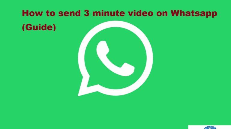 send 5 minutes video Whatsapp