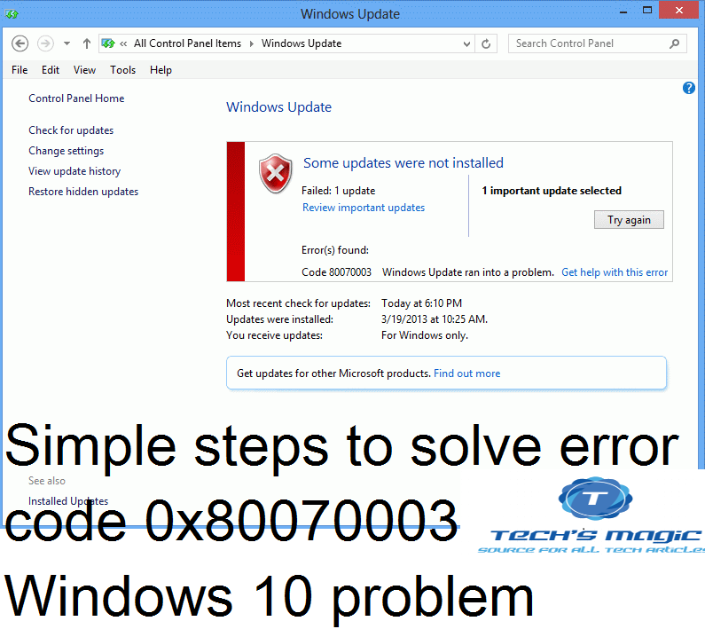 Know how to fix Windows update error 0x80070003 issue - Techs Magic
