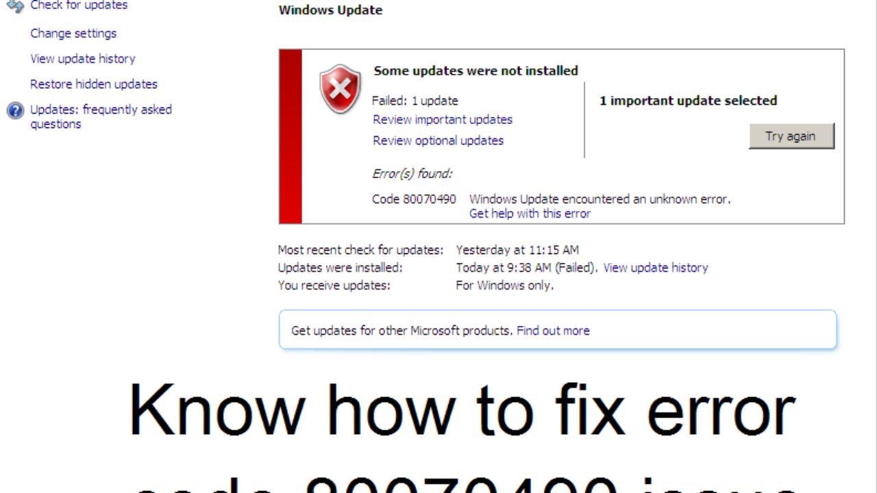 Tips to solve Windows update error code 80070490 problem
