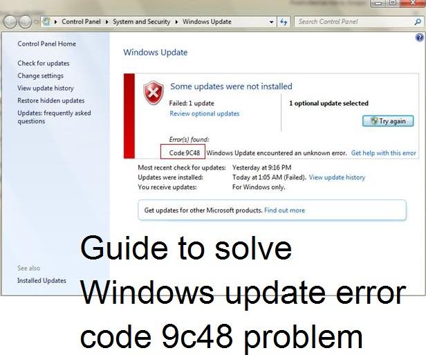 How to fix Windows update error code 9c48 issue - Techs Magic
