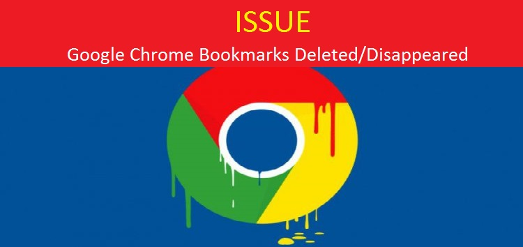 disappearance of Google Chrome bookmark