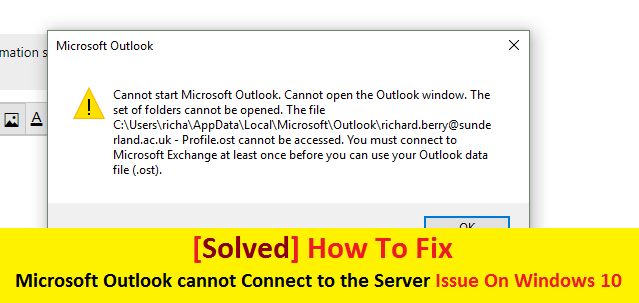 Fix Microsoft Outlook cannot Connect to Server issue